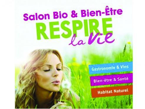 Salon Bio & Bien-être «RESPIRE LA VIE» Saumur | Organic Fair in France